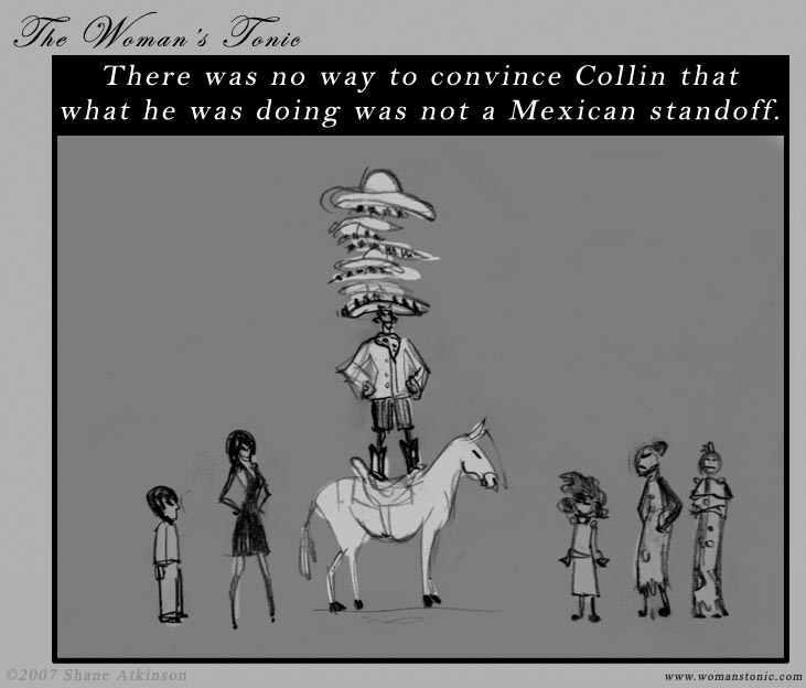There was no way to convince Collin that what he was doing was not a Mexican standoff.